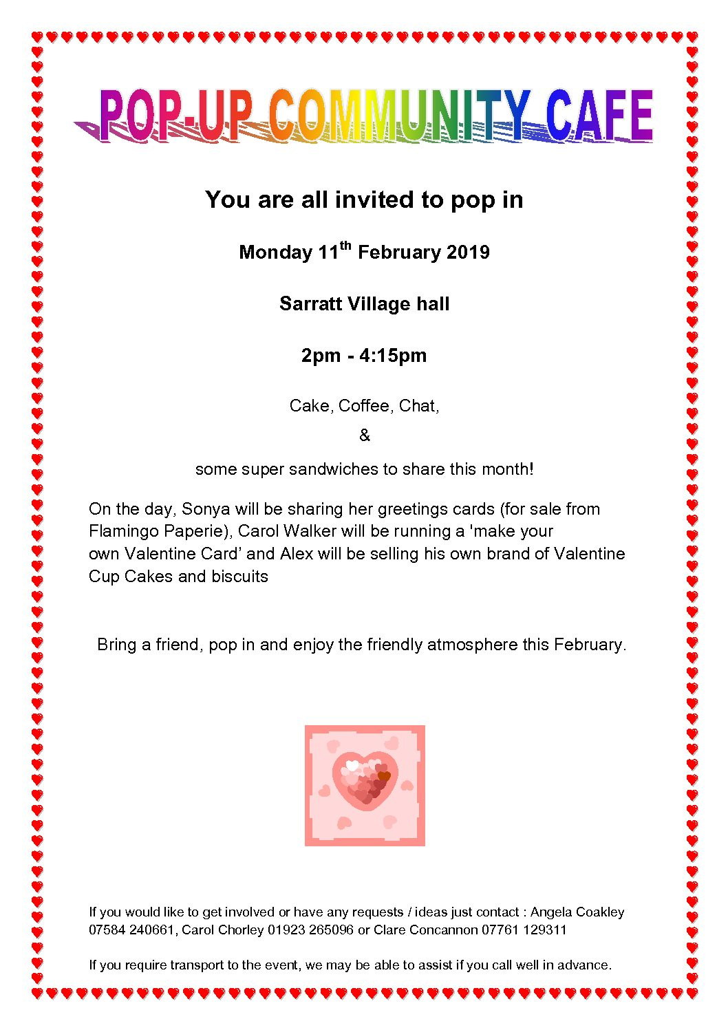 Sarratt Community Cafe is popping up again Monday 11th of February
